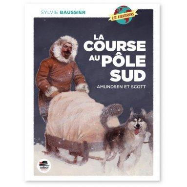 Sylvie Baussier - La course au Pôle Sud