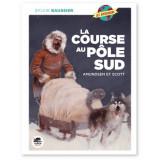La course au Pôle Sud