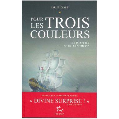 Fabien Clauw - Pour les Trois Couleurs - Volume 1