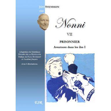 Nonni prisonnier - Aventures dans les Iles - volume 7