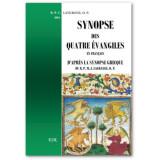 Synopse des quatre Evangiles en français