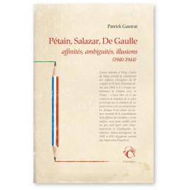 Pétain, Salazar, De Gaulle