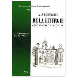 A la découverte de la liturgie