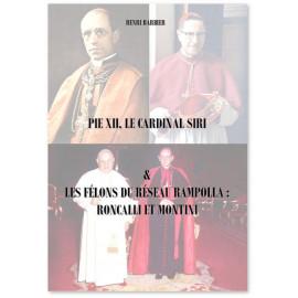 Henri Barbier - Pie XII, le cardinal Siri & Les félons du réseau Rampolla