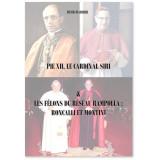 Pie XII, le cardinal Siri & Les félons du réseau Rampolla