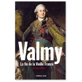 Jean-Luc Ancely - Valmy - La fin de la Vieille France