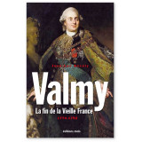 Valmy - La fin de la Vieille France