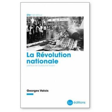 Georges Valois - La Révolution nationale