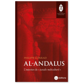 """Philippe Conrad - Al-Andalus, l'imposture du """"paradis multicuturel"""""""