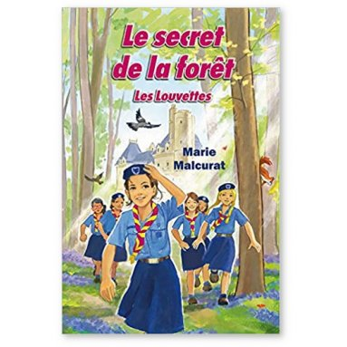 Marie Malcurat - Le secret de la forêt - Volume 1