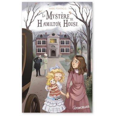 Marie Pontacq - Le mystère de Hamilton House