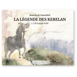 Béatrice de Vaucorbeil - La légende des Kerelan - 2
