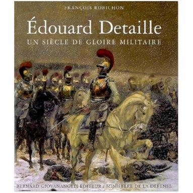 François Robichon - Edouard Detaille