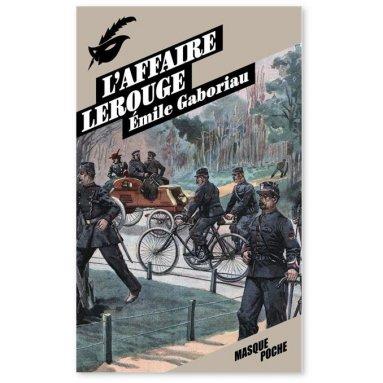 Emile Gaboriau - L'affaire Lerouge