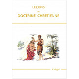 Leçons de Doctrine Chrétienne 4ème degré