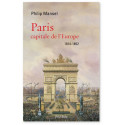 Paris capitale de l'Europe 1814-1852