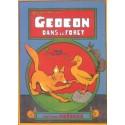 Gédéon dans la forêt