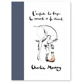 Charlie Mackesy - L'enfant, la taupe, le renard et le cheval