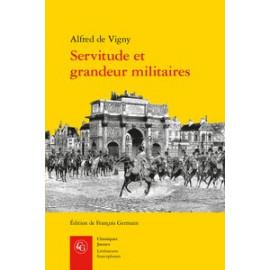 Alfred de Vigny - Servitude et grandeur militaires