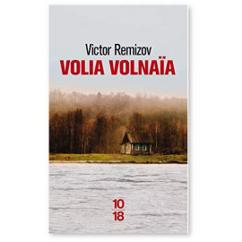 Victor Remizov - Volia Volnaïa