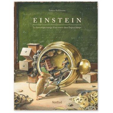 Torben Kuhlmann - Einstein - Le fantastique voyage d'une souris dans l'espace-temps