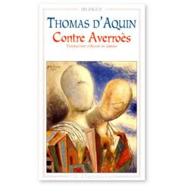Saint Thomas d'Aquin - Contre Averroès
