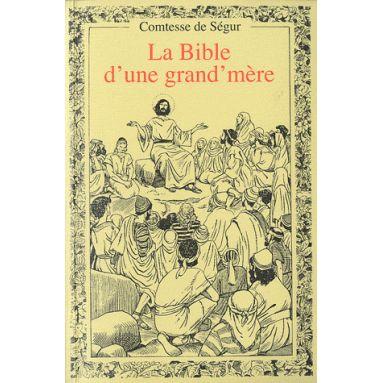 La Bible d'une grand'mère