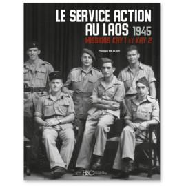 Philippe Millour - Le Service Action au Laos 1945