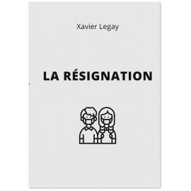 Xavier Legeay - La Résignation