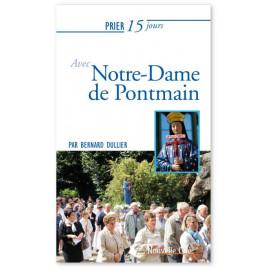 Père Bernard Dullier - Prier 15 jours avec Notre-Dame de Pontmain