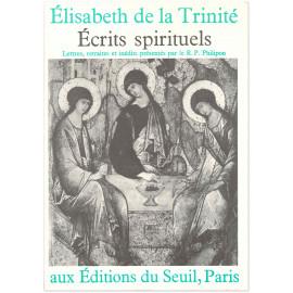 Elisabeth de La Trinité - Ecrits spirituels - Lettres, retraites et inédits