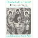 Ecrits spirituels - Lettres, retraites et inédits