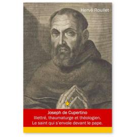 Hervé Roullet - Joseph de Cupertino 1603-1663