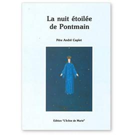 Père André Caplet - La nuit étoilée de Pontmain