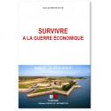 Survivre à la guerre économique