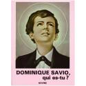 Dominique Savio, qui es-tu ?