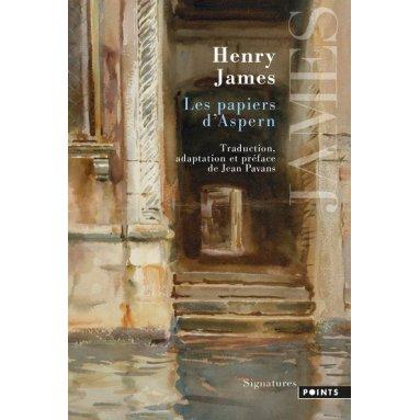 Henry James - Les papiers d'Aspern