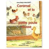 Caramel et la petite Poule Rousse