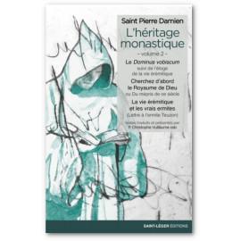 Saint Pierre Damien - L'héritage monastique - Volume 2