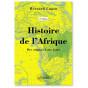 Bernard Lugan - Histoire de l'Afrique - Des origines à nos jours