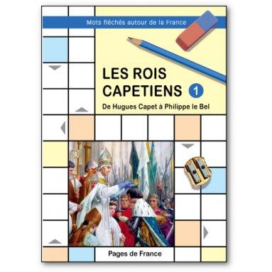 Jean-Luc Cherrier - Les rois capétiens - Mots fléchés autour de la France 1