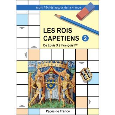 Jean-Luc Cherrier - Les rois capétiens - Mots fléchés autour de la France 2
