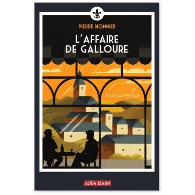 Pierre Monnier - L'affaire de Galloure