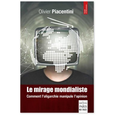 Olivier Piacentini - Le mirage mondialiste