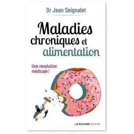 Jean Seignalet - Maladies chroniques et alimentation