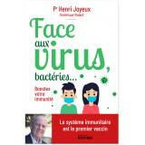 Face aux virus, bactéries... Boostez votre immunité