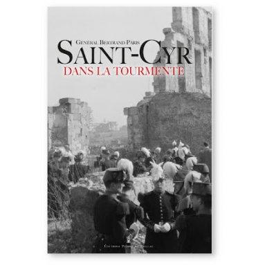 Gal Bertrand Pâris - Saint-Cyr dans la tourmente