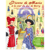 Pierre et Marie à la cour du duc de Berry