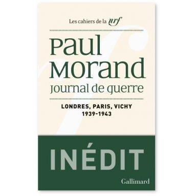 Paul Morand - Journal de guerre - Tome 1