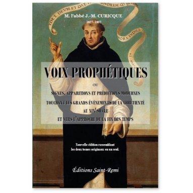 Voix prophétiques - Signes, apparitions et prédications modernes